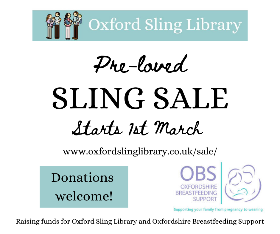 Pre-loved sling sale starts 1st March  - www.oxfordslinglibrary.co.uk/sale Donations welcome! Raising funds for Oxford Sling Library and Oxforshire Breastfeeding Support